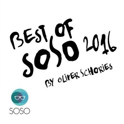 The Best of SOSO 2016 By Oliver Schories
