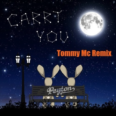 Carry You (Tommy Mc Remix)