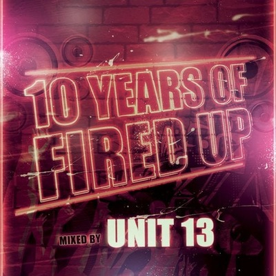 10 Years of Fired Up