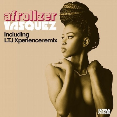 Afrolizer (Including LTJ Xperience Remix)
